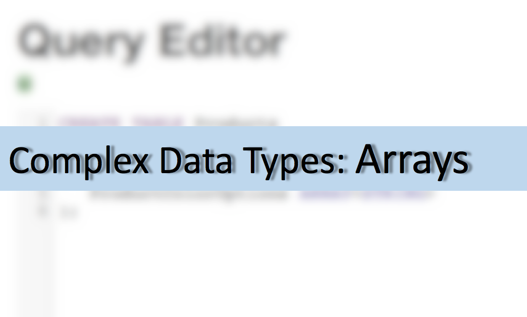 Introduction to Hive Complex Data Types – Part 1: Array